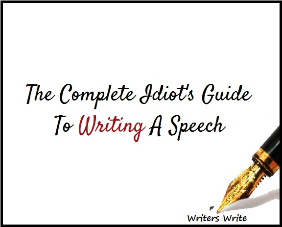 The Complete Beginner's Guide To Writing A Speech