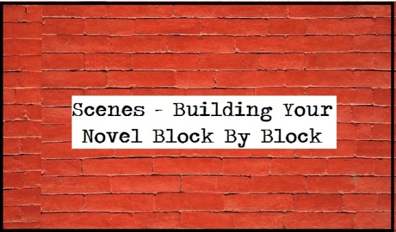 The Building Blocks Of Your Novel