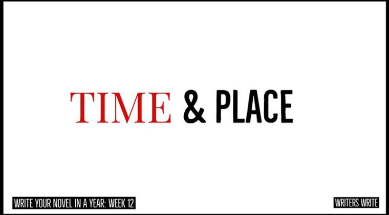time and place in your novels