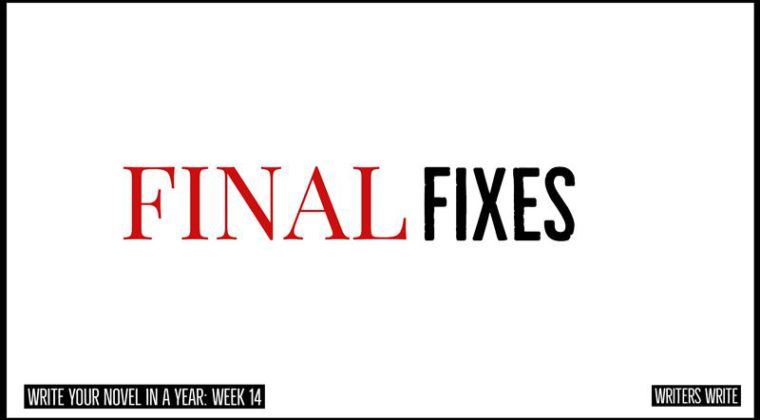 Final Fixes For Your Novel