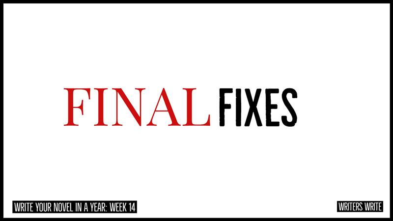 final fixes we need to make to character, plot, and setting