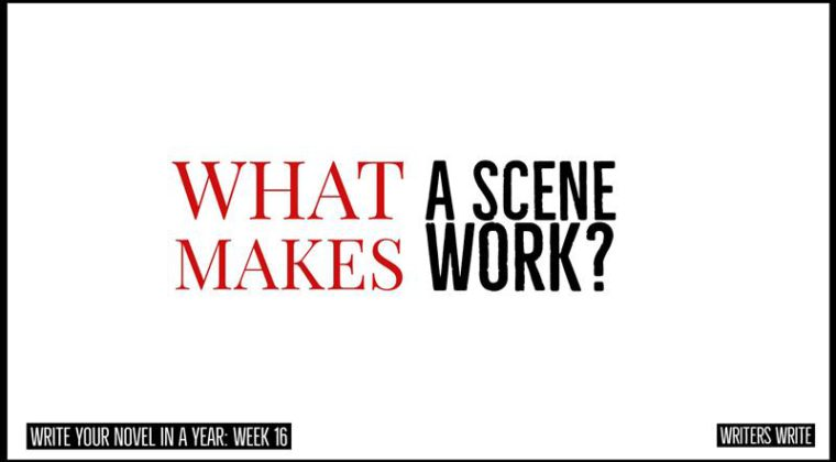 What Makes A Scene Work In A Novel?