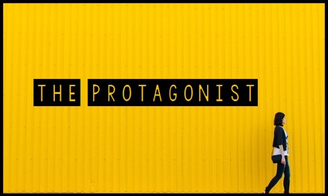 The Importance Of Being The Protagonist
