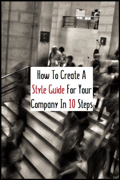 Create A Style Guide For Your Company In 10 Steps