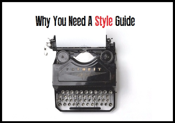 What Is A Style Guide And Why Do I Need One?