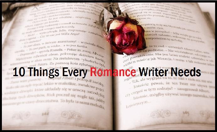 10 Things Every Romance Writer Needs