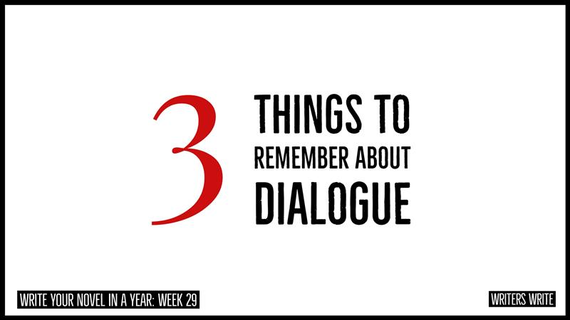 3 Things To Remember About Dialogue