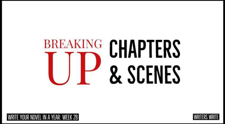 Breaking Up Chapters & Scenes