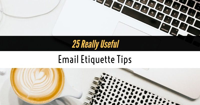 25 Email Etiquette Tips
