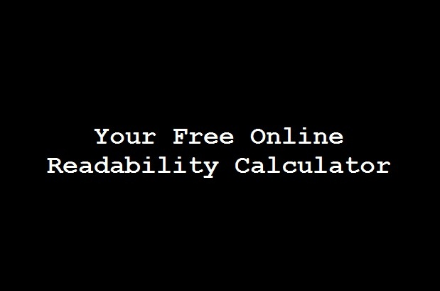 essay readability calculator Flesch-kincaid is the most popular calculator, but some scholars argue  s  thompson join jk rowling in the readability realm of pre-teens.