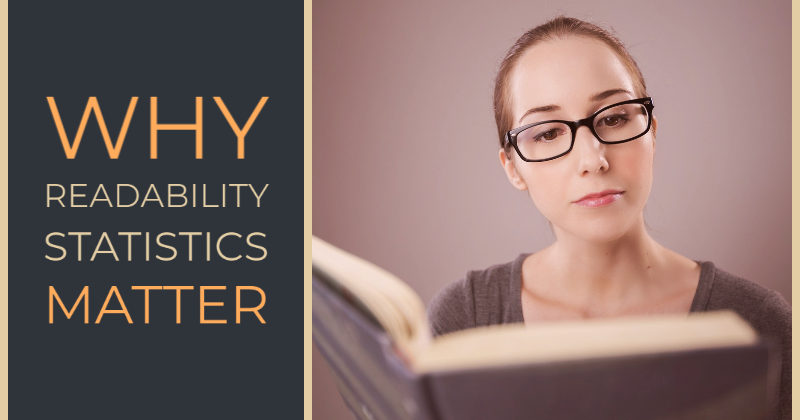 Why Readability Statistics Matter