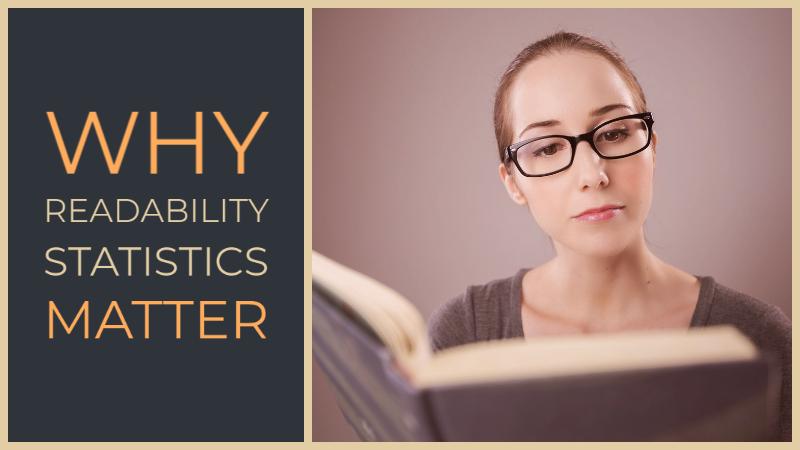 Why Readability Statistics Matter