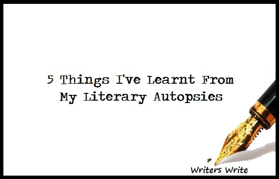 5 Things I've Learnt From My Literary Autopsies