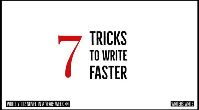 tricks to write faster