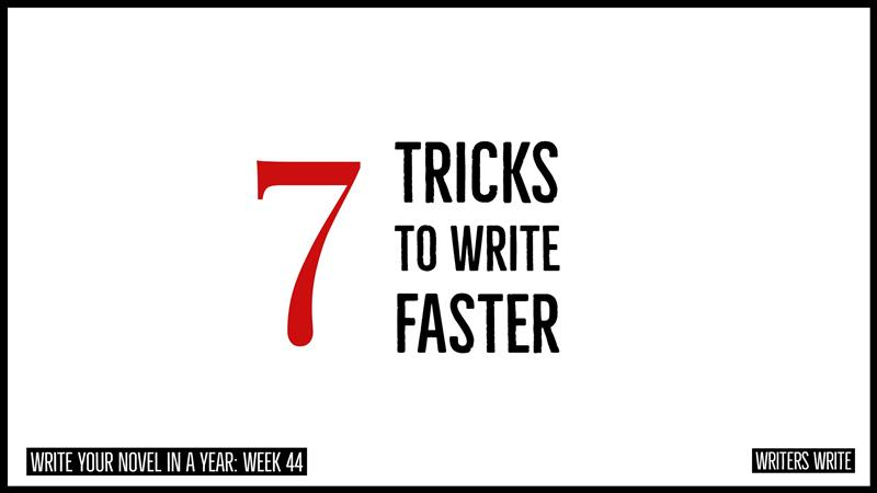 tricks to write faster