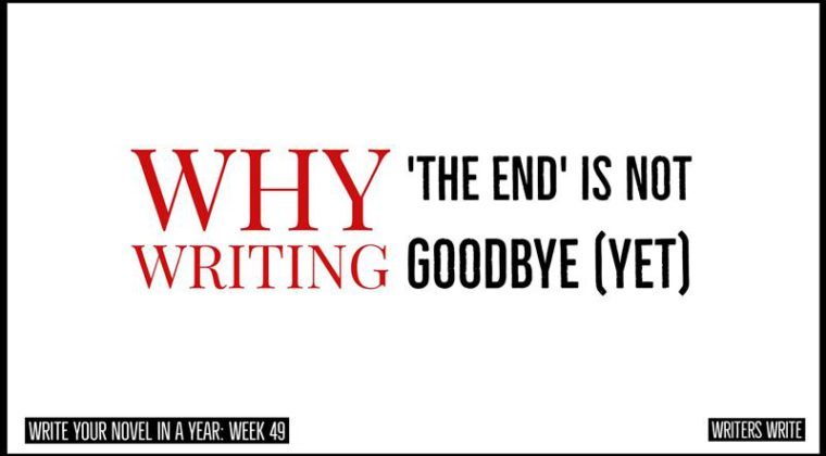 why writing 'the end' is not actually the end