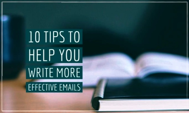 10 Tips To Help You Write More Effective Emails