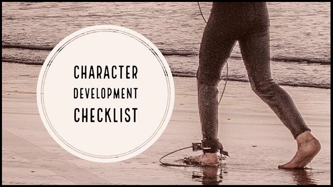 Character Development Checklist – 13 Points To Consider