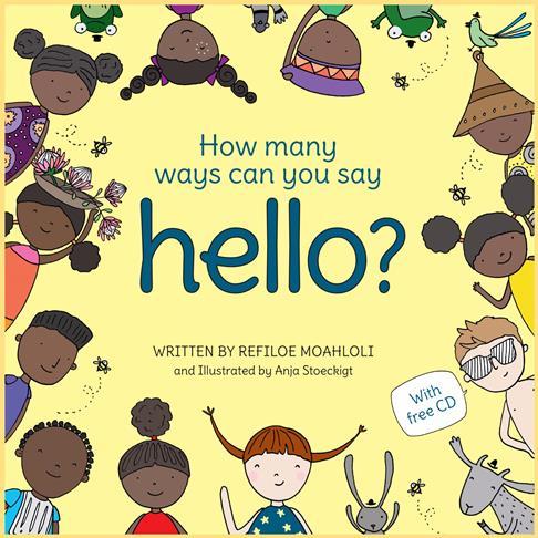 How Many Ways Can You Say Hello? by Refiloe Moahloli
