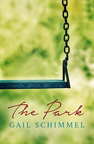 Book Review – The Park by Gail Schimmel