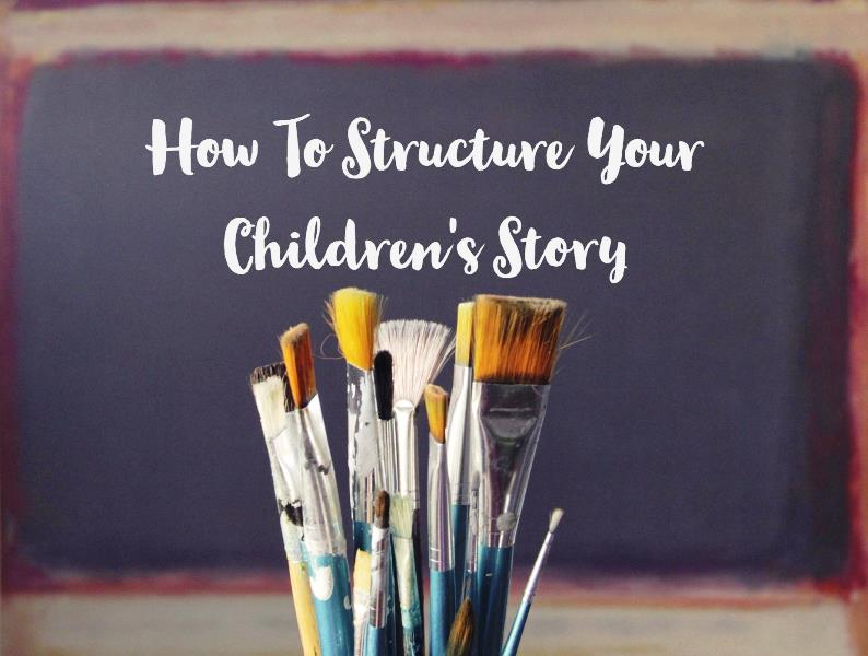 How To Structure Your Children's Story