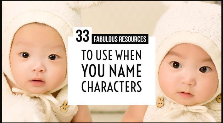 Naming Characters - 33 Fabulous Resources To Use