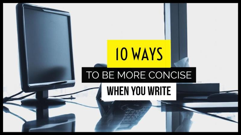 10 Ways To Improve Your Concise Writing Abilities