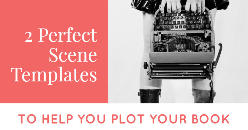 Scene Templates To Help You Plot Your Book