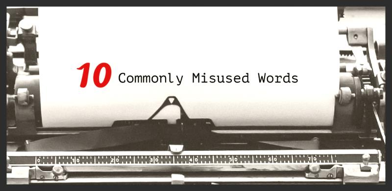 10 Commonly Misused Words