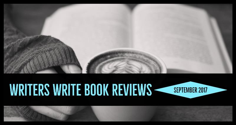 Writers Write – Our Book Reviews – September 2017