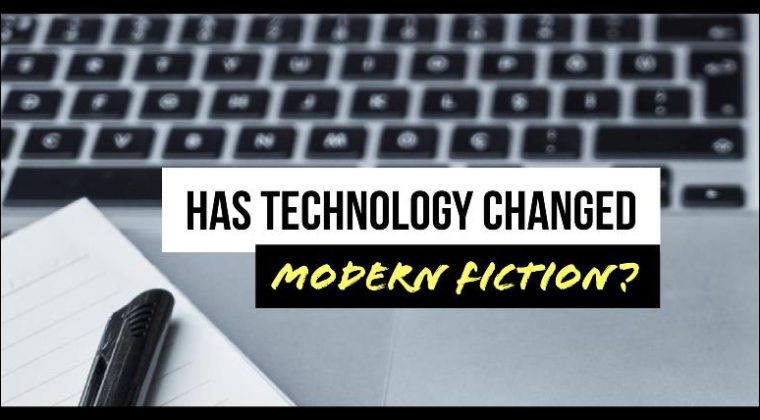 Has technology changed the way we write fiction?