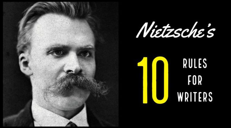 Nietzsche's 10 Rules For Writers