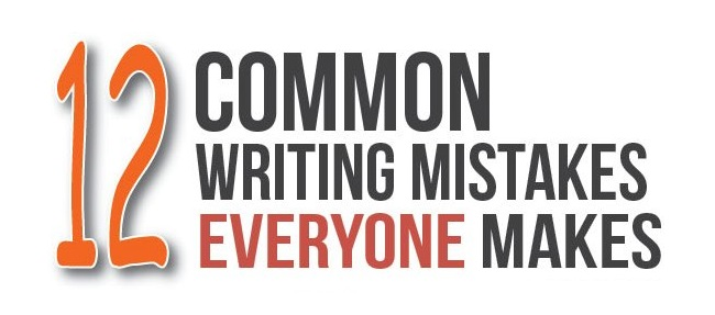 12 Common Writing Mistakes Everyone Makes