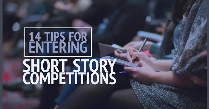 14 Tips For Entering Short Story Competitions