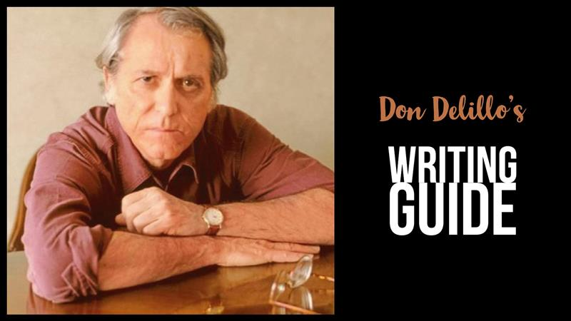 Don Delillo's Writing Guide