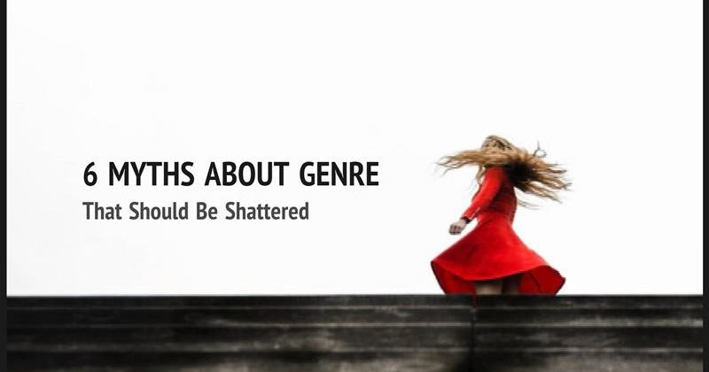 6 Myths About Genre That Should Be Shattered