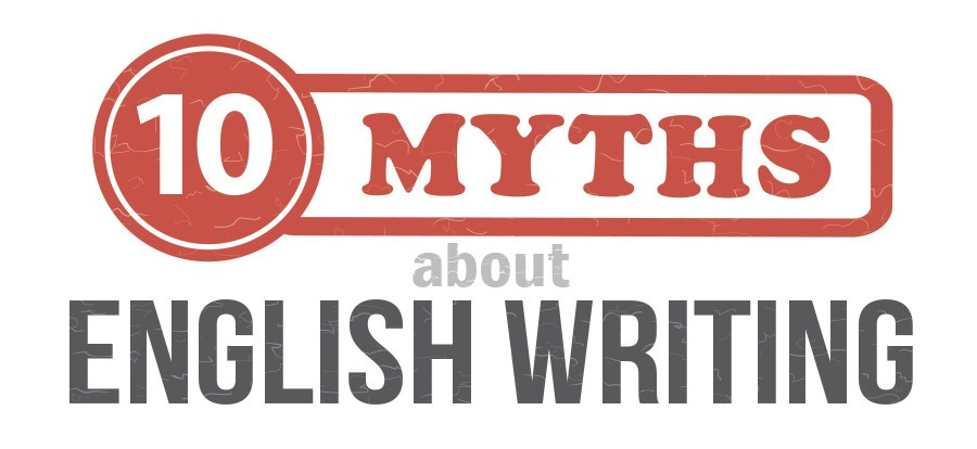 10 myths about English writing
