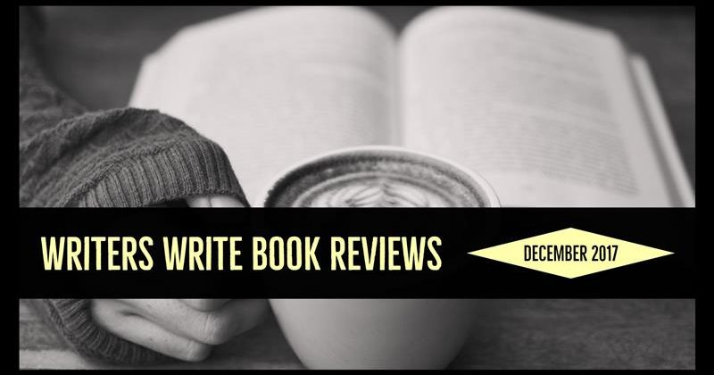 Writers Write – Our Book Reviews – December 2017