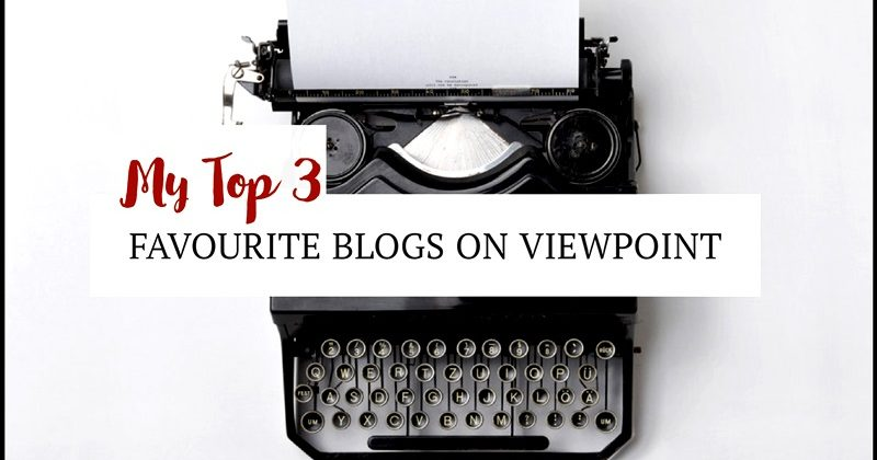 My Top 3 Favourite Blogs On Viewpoint
