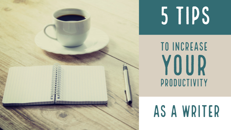 Increase Your Productivity As A Writer