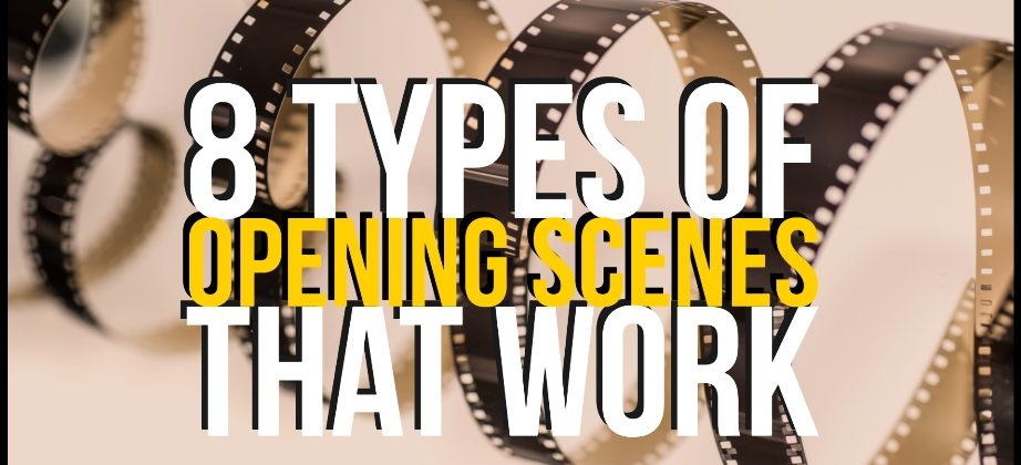 8 Types Of Opening Scenes That Could Work For Your Book