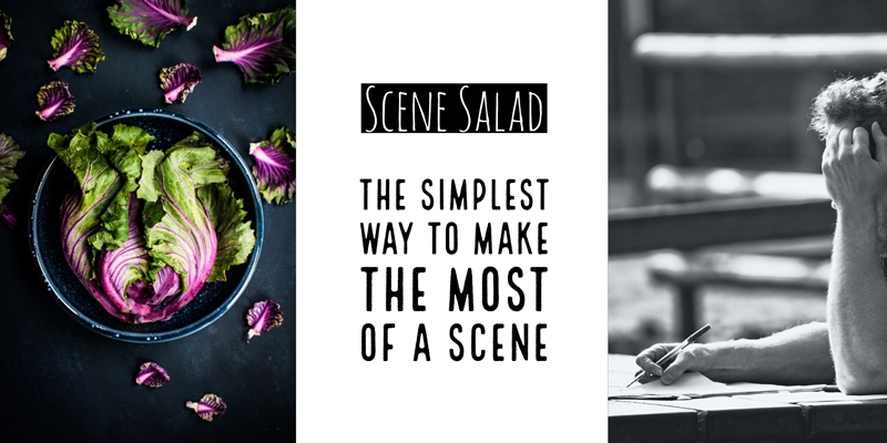 Scene Salad - The Simplest Way To Make The Most Of A Scene