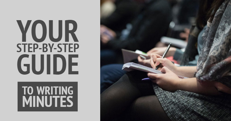A Step-By-Step Guide To Help You Write Minutes