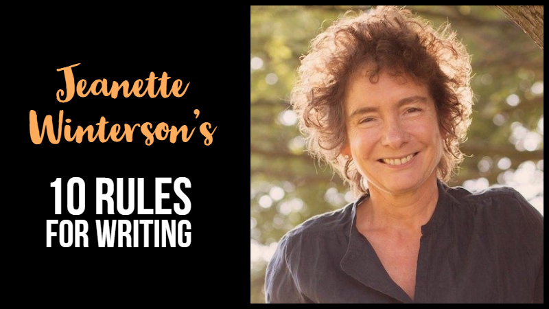 Jeanette Winterson's 10 Rules for Writing