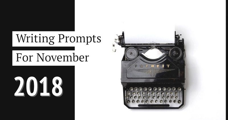 Writing Prompts November 2018