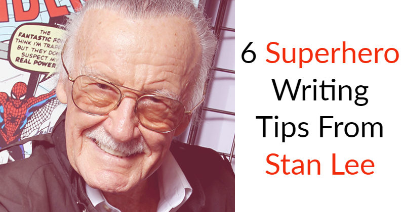 6 Superhero Writing Tips From Stan Lee
