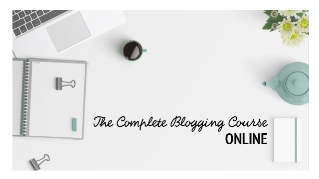 The Complete Blogging-Course ONLINE