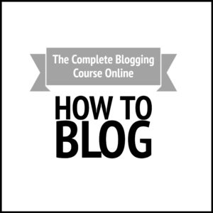 The Complete Blogging Course Online