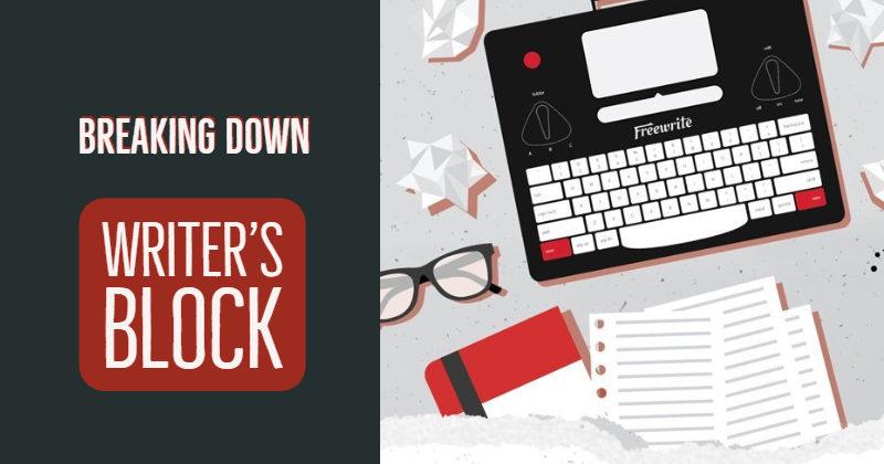 Breaking Down Writer's Block