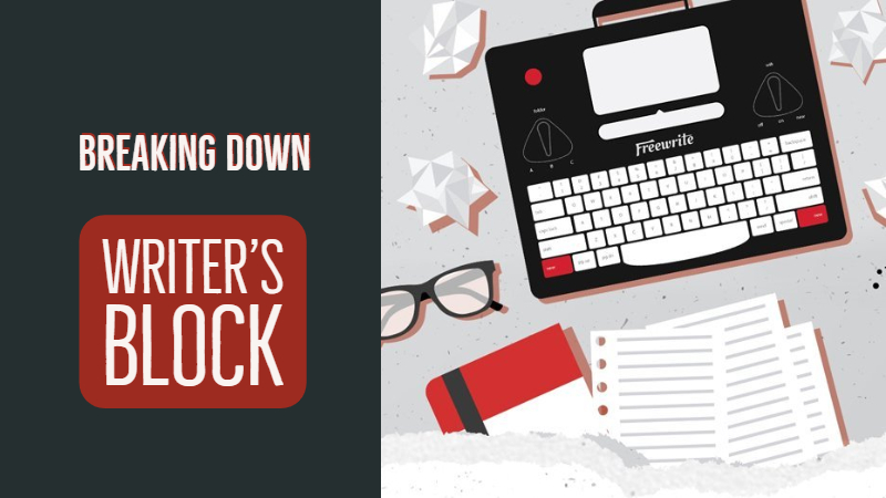 Breaking Down Writer's Block